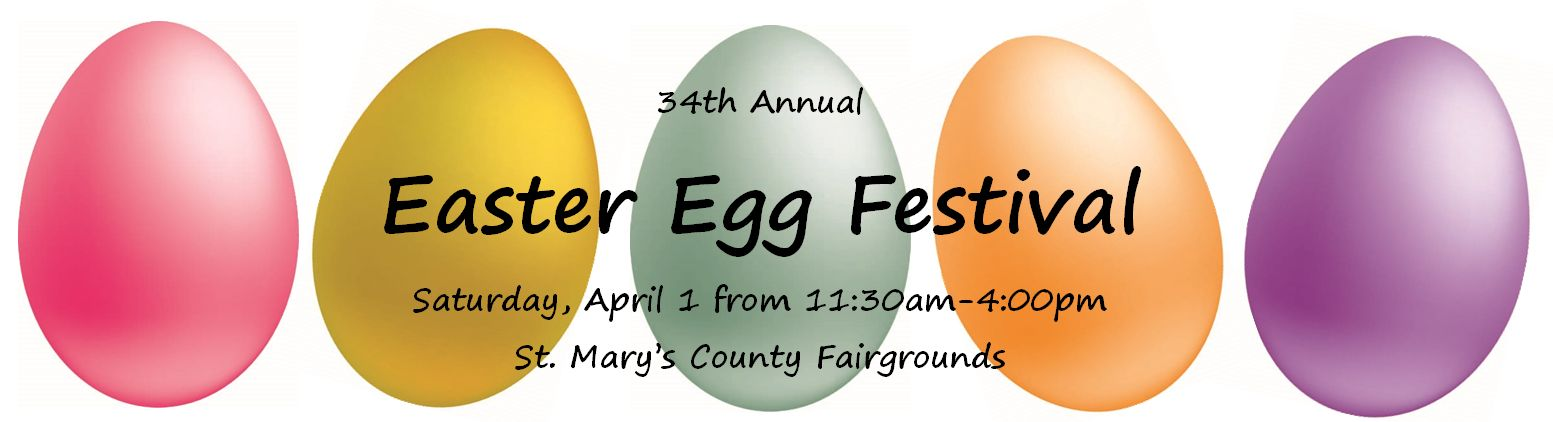34rd Annual Easter Egg Festival banner March 19, 2016 from noon until 4 pm saint marys county fairgrounds